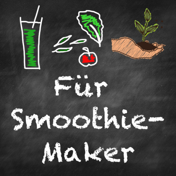 Fuer Smoothie-Maker